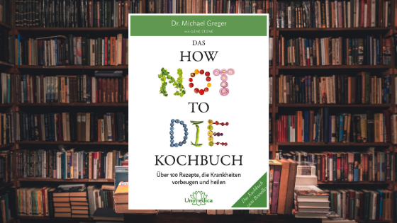 Das How Not To Die Kochbuch Blogbanner